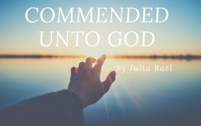 Commended Unto God