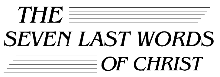 The Seven Last Words Of Christ Music